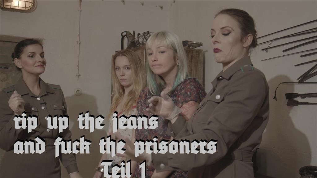 rip up the jeans and fuck the prisoners Teil 1