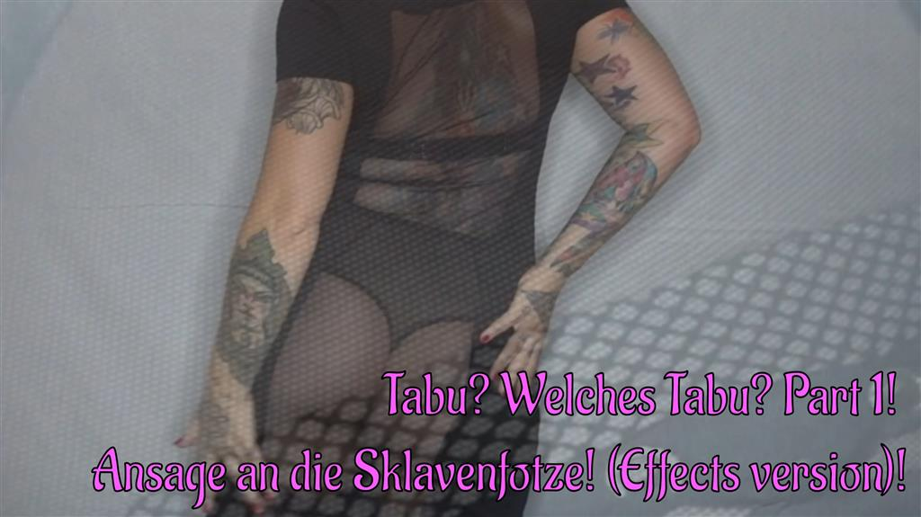Tabu? Welches Tabu? Part 1 (Effects version)!