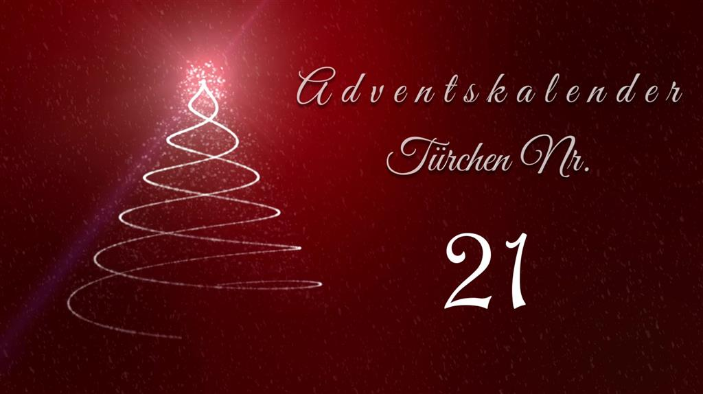 Adventskalender - Tür 21
