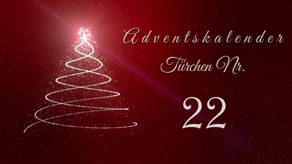 Adventskalender - Tür 22